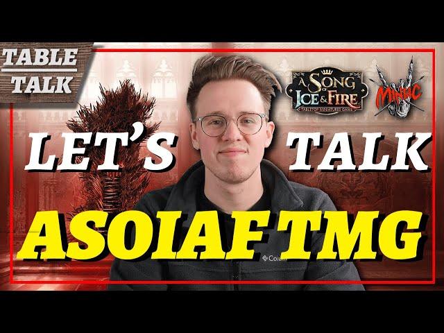 Let's Talk ASOIAF TMG with Scott the Miniature Maniac