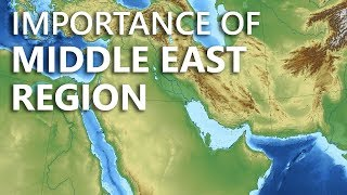 why is the middle east so important? learn geography resources strategic importance