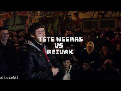 TETE WEERAS VS REIVAX - 8AVOS - ESCRITAS GENERAL RAP