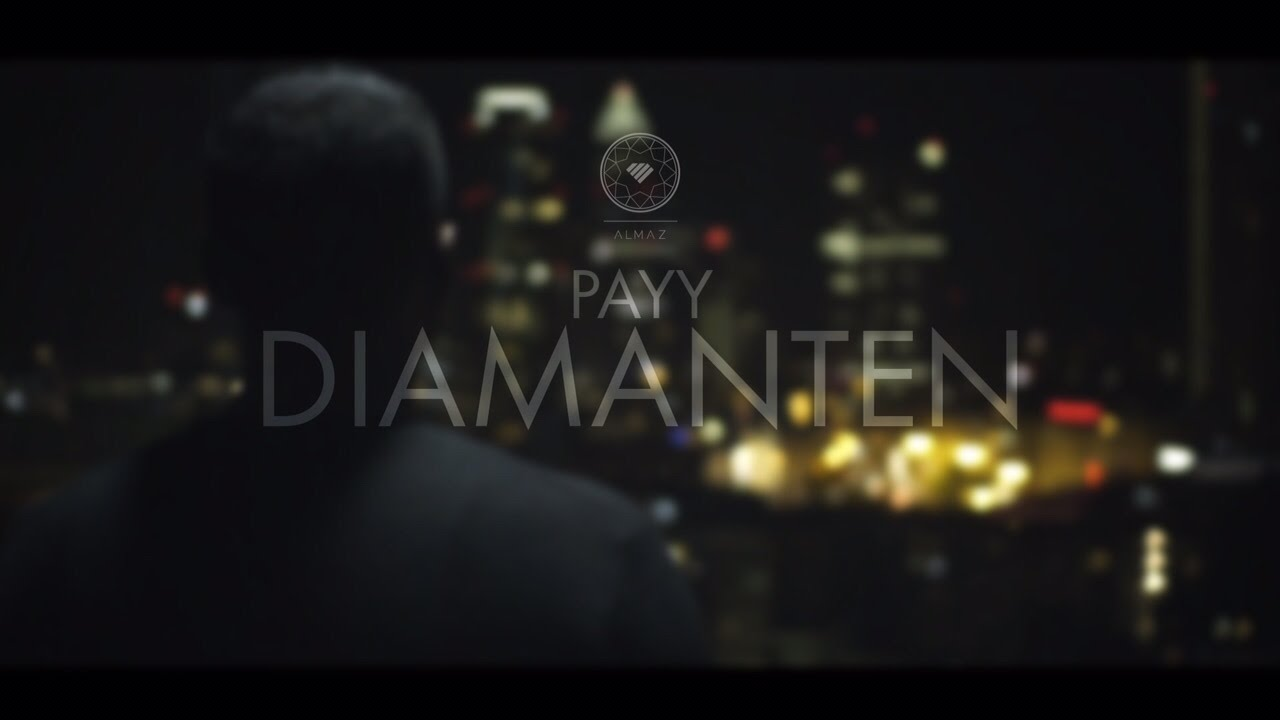PAYY ► ► ►Diamanten◄ ◄ ◄ [ OFFICIAL VIDEO ] (Prod. by Abaz)
