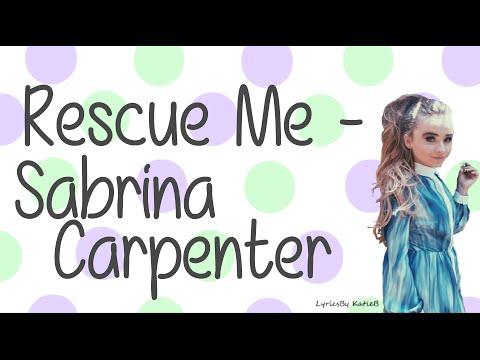 Rescue Me (With Lyrics) - Sabrina Carpenter