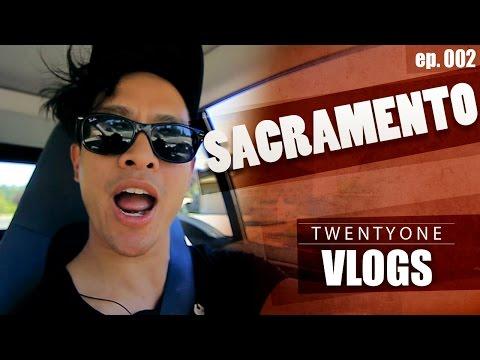TWENTYONE VLOGS | SACRAMENTO