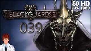 Blackguards 2 #039 - Alle verstümmeln & das letzte Lager [Deutsch|German] | Let