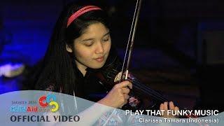 CAA Jakarta 2016 - Play That Funky Music - Clarissa Tamara (Live at Child Aid Asia 2016) HD
