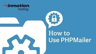 InMotion Hosting - How to use PHPMailer