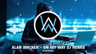 Alan Walker   On My Way x Despacito DJ Remix hits populer 2019 Bass Boosted 1 Hours