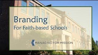 BRANDING for Faith-based Schools
