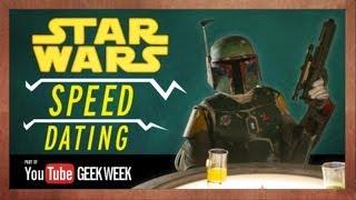 Repeat youtube video Star Wars Speed Dating - YouTube Geek Week