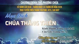 HTTL TÂN HIỆP (Kiên Giang) - Chương trình thờ phượng Chúa - 24/05/2020