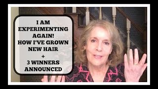 Experimenting Again - How I Got My Hair Thicker at 64, Demo + 3 Winners Announced
