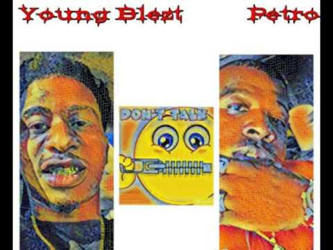 Young Blezt - Don't Talk ft. Petro (Yo Gotti-Law Remix)