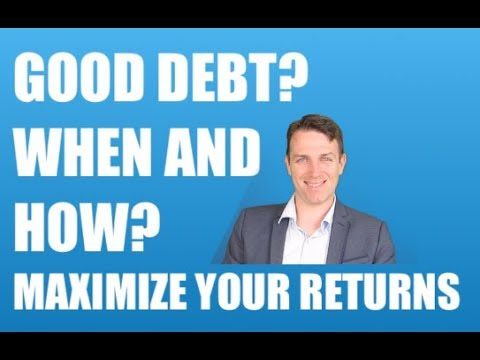 GO INTO DEBT TO INVEST? HOW AND WHEN