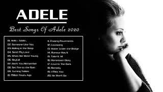 Adele Best Songs | Adele Greatest Hits Full Album 2020
