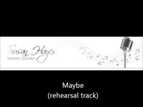 Maybe (rehearsal track)
