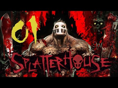 Splatterhouse - Part 1: Blood Everywhere