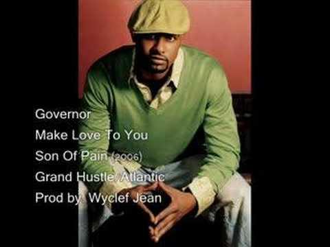 Governor- Make Love To You