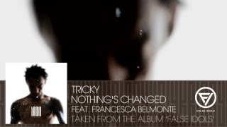 Watch Tricky Nothings Changed video