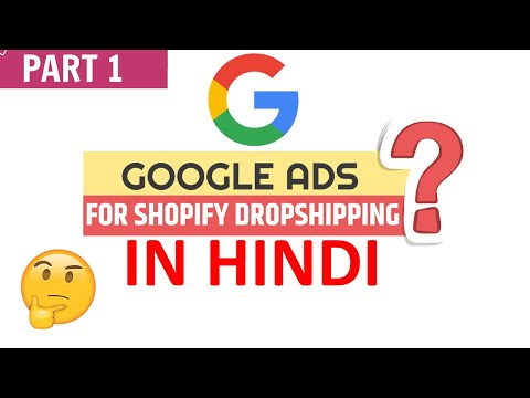3 Main Setup for starting Google Ads in Shopify Dropshipping | Explained in Hindi thumbnail