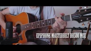 Epiphone Masterbilt DR500 MCE - acoustic test