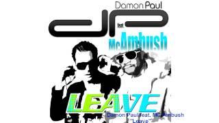 Damon Paul ft. MC Ambush - Leavel