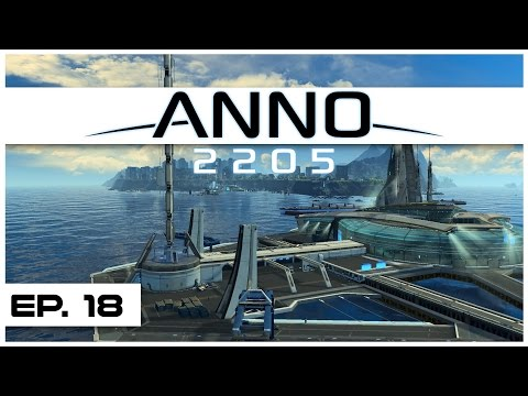 Anno 2205 - Ep. 18 - Temperate Management! - Let's Play - Anno 2205 Gameplay