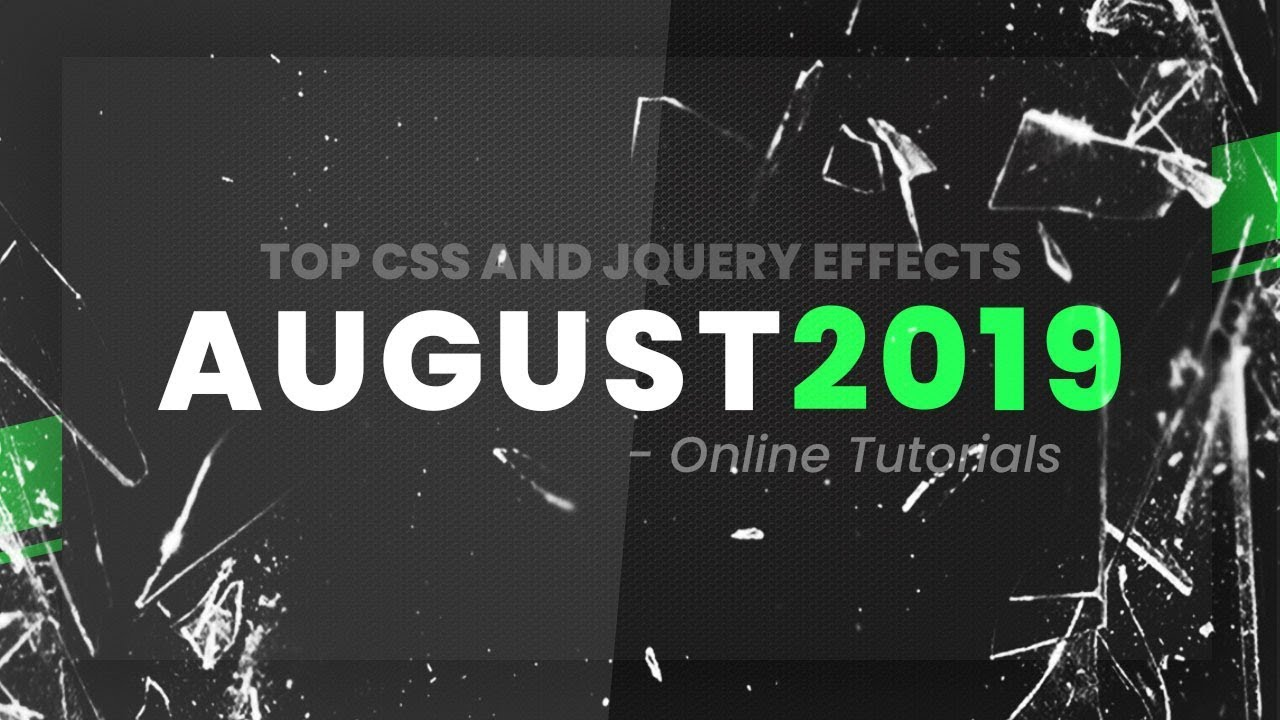 Top CSS and jQuery Effects   August 2019