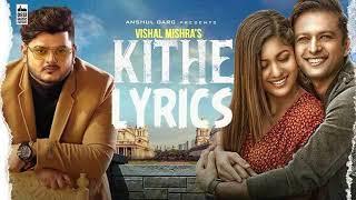Kithe – Vishal Mishra Ringtone | Ringtonefreedownload.net