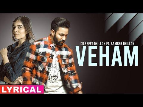 Veham (Lyrical Video) | Dilpreet Dhillon Ft Aamber Dhillon | Desi Crew | Latest Punjabi Songs 2019