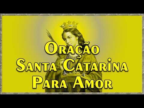 """Oração de Santa Catarina -""""Poderosa Oração para Chamar o seu  amor"""""""