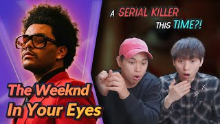K-pop Artist Reaction] The Weeknd - In Your Eyes (Official Video)