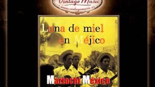 Mariachi México de Pepe Villa -- Lindas Mexicanas (VintageMusic.es)