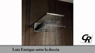 Luis Enrique sotto la doccia