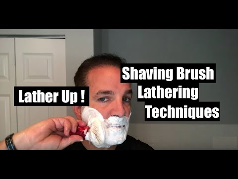 Shaving Brush Lathering Techniques Lather Up!