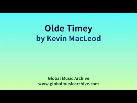 Olde Timey by Kevin MacLeod 1 HOUR
