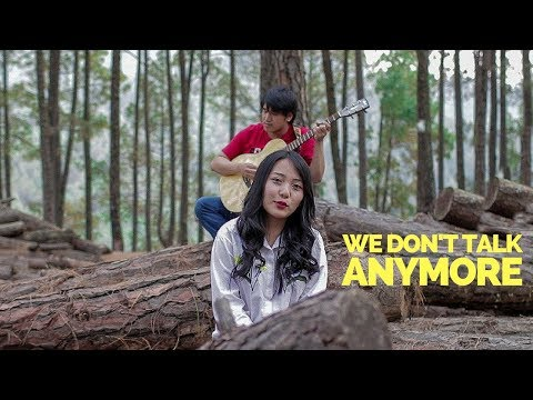 We Don t Talk Anymore (Cover) | Charlie Puth | Abin Shakya ft. Palsang Lama