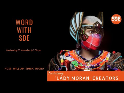 \'Lady Moran\' animators on #WordWithSDE