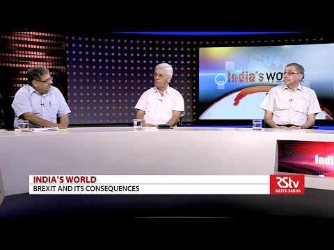 India's World - Brexit and its consequences