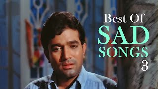 Best of Sad Love Songs- Jukebox  3 - Top 10 Bollywood Heartbreak Sad Songs