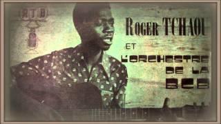 Orchestre de la BCB & Roger Tchaou - Safia (1976)