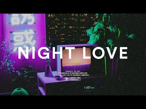 "Trapsoul Type Beat ""Nights Love"" Smooth R&B Rap Instrumental 2019"