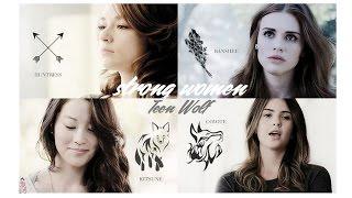 Teen Wolf |  Сильные женщины.