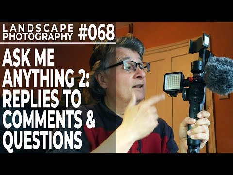 landscape-photography-ask-me-anything-2:-replies-to-comments-(ep-#068)