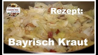 Bayrisch Kraut Bayrischkraut Rezept schnell und einfach deutsch
