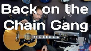 Back on the Chain Gang Guitar Lesson - The Pretenders