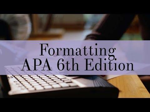 Formatting APA 6th Edition Essays