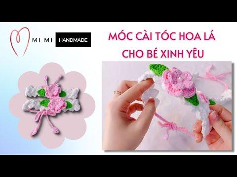 #73 Móc Cài Tóc Hoa Lá Siêu Cưng Siêu Dễ Làm Cho Bé   Móc Băng Đô Hoa Lá Cho Bé   Mimi Handmade