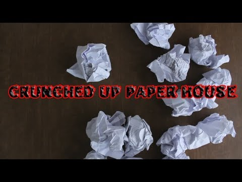 CRUNCHED UP PAPER HOUSE | CreepyPasta