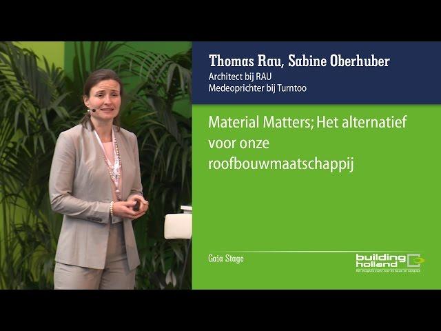 Material Matters voor Building Holland