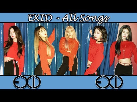 EXID (이엑스아이디) All Songs & Album Compilation