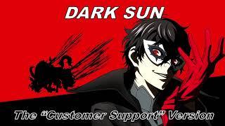 Persona 5: The Animation - Dark Sun (Customer Support Version)